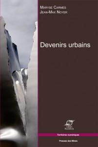 devenirs urbains de Carmes Maryse, Noyer Jean-Max
